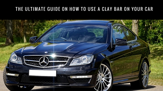 The Ultimate Guide: How To Use A Clay Bar On Your Car